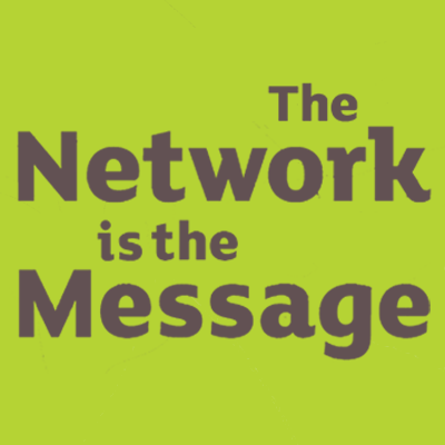 The Network is the Message