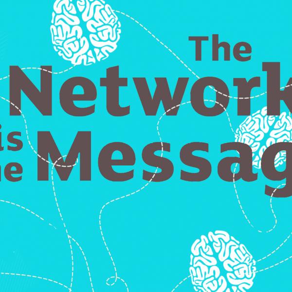 The Network is The Message denkt hardop: een verslag van een sterke 'thinking aloud' sessie – wetenschap ontmoet praktijk